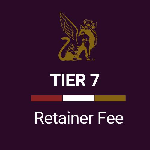 Retainer Fee Tier 7