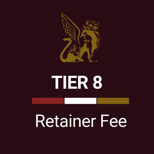 Retainer Fee Tier 8